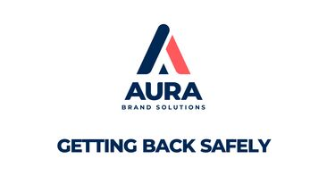 Getting Back Safely Aura Brand Solutions Thumbnail